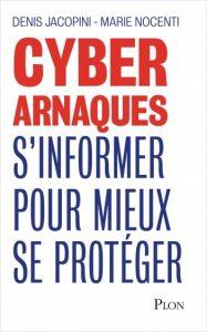Cyberarnaque : s'informer pour mieux se protéger